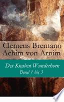 download ebook des knaben wunderhorn: band 1 bis 3 - vollständige ausgabe pdf epub
