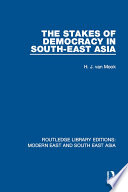The Stakes of Democracy in South East Asia  RLE Modern East and South East Asia