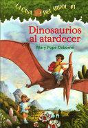 Dinosaurios Al Atardecer   Dinosaurs Before Dark