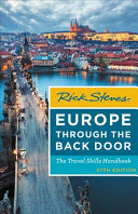 Rick Steves Europe Through the Back Door by Rick Steves