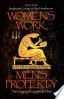 Women s Work  Men s Property