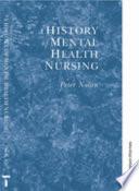 A History of Mental Health Nursing
