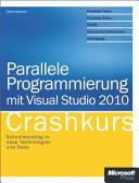 Parallele Programmierung mit Visual Studio 2010 - Crashkurs