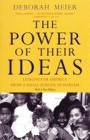The Power of Their Ideas