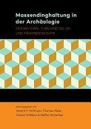 Massendinghaltung in Der Archaologie
