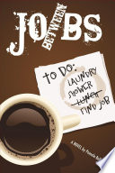 Between Jobs  A Novel