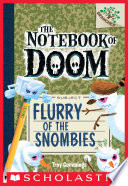 The Notebook of Doom  7  Flurry of the Snombies  A Branches Book