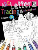 ABC Letter Tracing and Coloring Book for Preschoolers Ages 3 + MS Man Galaxy
