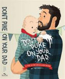 Don t Puke on Your Dad