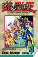 Yu Gi Oh   Millennium World  Vol  4 : forcing yu-gi-oh to fight bakura all...