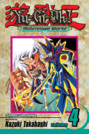 Yu-Gi-Oh!: Millennium World, Vol. 4 : bakura all over again...only this time without...