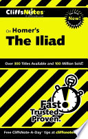 CliffsNotes on Homer s Iliad