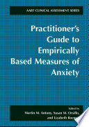Practitioner s Guide to Empirically Based Measures of Anxiety