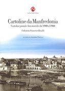 Cartoline da Manfredonia  Cartoline postali e foto storiche dal 1900 al 1960  Collezione Francesco Rinaldi  Ediz  illustrata