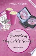 Shooting My Life s Script