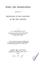 Ebook Notes and dissertations principally on difficulties in the scriptures of the New Covenant Epub Albert Henry Wratislaw Apps Read Mobile