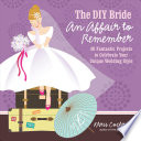The Diy Bride An Affair To Remember