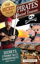Top Secret Files  Pirates and Buried Treasure