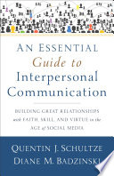 An Essential Guide to Interpersonal Communication