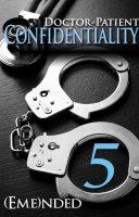 download ebook doctor-patient confidentiality: volume five (confidential #1) pdf epub