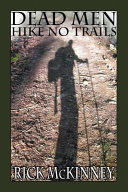 Dead Men Hike No Trails