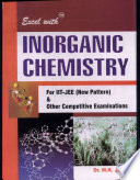 Exel Withtm Inorganic Chemistry For Iit Jee  new Pattern    Other Competitive Examinations