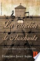 La canci  n de Auschwitz