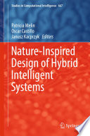 Nature Inspired Design of Hybrid Intelligent Systems
