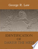 Identification of Darius the Mede