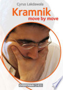 Kramnik: Move By Move : firmly secured his legendary status when he...