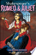 Shakespeare s Romeo and Juliet  The Manga Edition