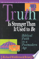 Truth Is Stranger Than It Used to Be