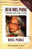 Dear Mrs  Parks