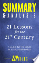 Book Summary   Analysis of 21 Lessons for the 21st Century
