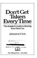 Don't Get Taken Every Time : car, including determining budget limits, buying new,...