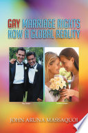 GAY MARRIAGE RIGHTS NOW A GLOBAL REALITY