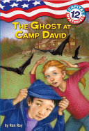 Capital Mysteries  12  The Ghost at Camp David Comes A Red White And Blue