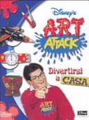 Art attack. Divertirsi a casa
