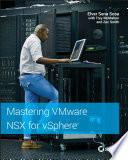 Mastering Vmware Nsx For Vsphere