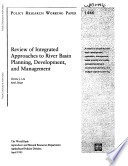Review of Integrated Approaches to River Basin Planning   Development  and Management