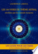 Les 144 voies du Th   me Astral