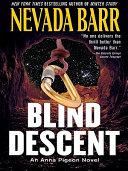 Blind Descent Of Colorado When She Receives An
