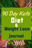 90 Day Keto Diet Weight Loss Journal