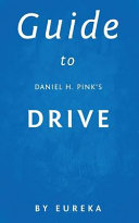 Guide to Daniel H  Pink s Drive