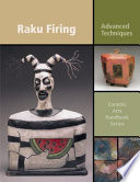 Raku Firing : formulation, tools and more....