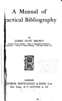 A Manual Of Practical Bibliography
