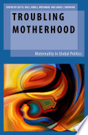 Troubling Motherhood Book PDF