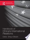 A Handbook of China s International Relations