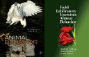 Animal Behavior   Field and Laboratory Exercises in Animal Behavior  SET