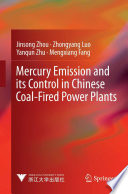 Mercury Emission And Its Control In Chinese Coal Fired Power Plants